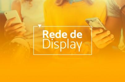 Rede de Display: como anunciar sua loja virtual