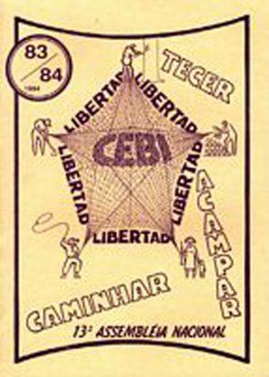 Este fascículo é a memória do que foi a XIII Assembleia Nacional do CEBI