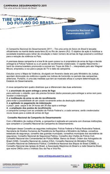 Tire uma arma do futuro do Brasil! Campanha Nacional do Desarmamento 2011
