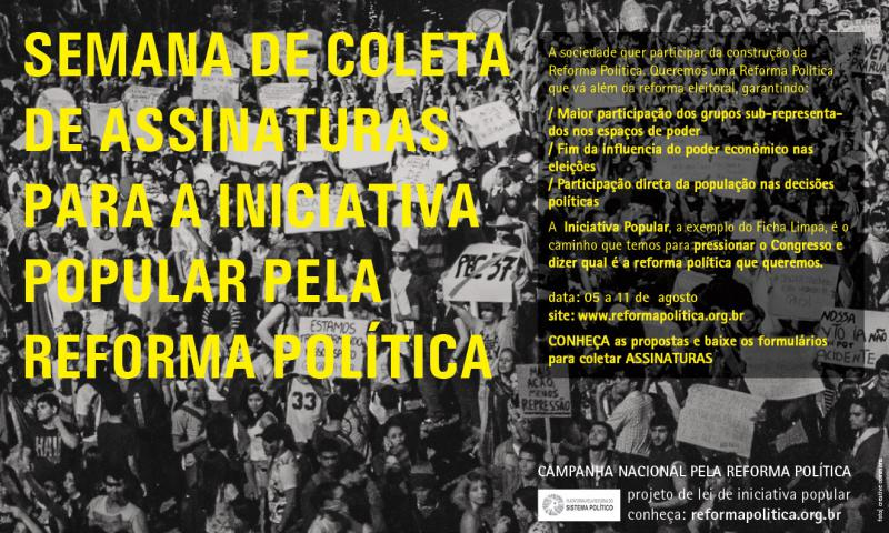 Ajude a mudar o Brasil: participe da coleta de assinaturas da Iniciativa Popular da Reforma Política