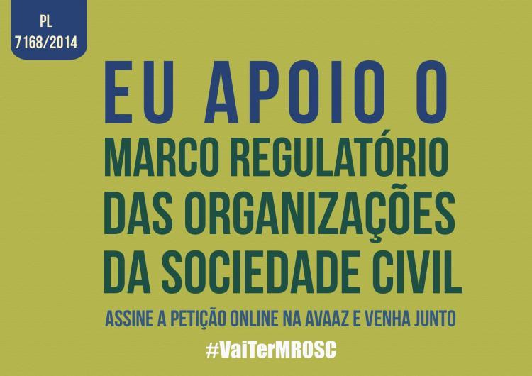 Assine a Petição: Novo Marco Regulatório para as Organizações da Sociedade Civil
