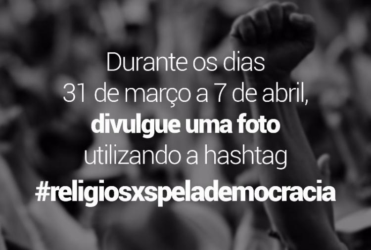 Campanha Religiosxs pela democracia: participe!