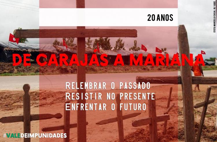 """20 anos de Carajás: """"Não existe conquista sem luta"""""""