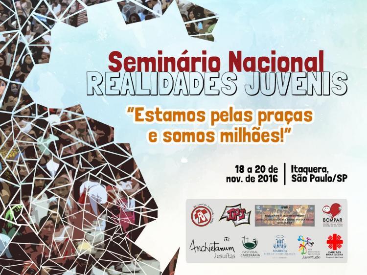 """Seminário Nacional sobre realidades juvenis """"Estamos pelas praças e somos milhões"""""""