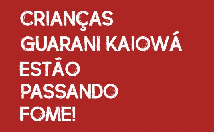 Crianças Guarani-Kaiowá estão passando fome!