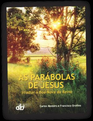 PNV317-As-Parabolas-de-Jesus Mesters Orofino CEBI