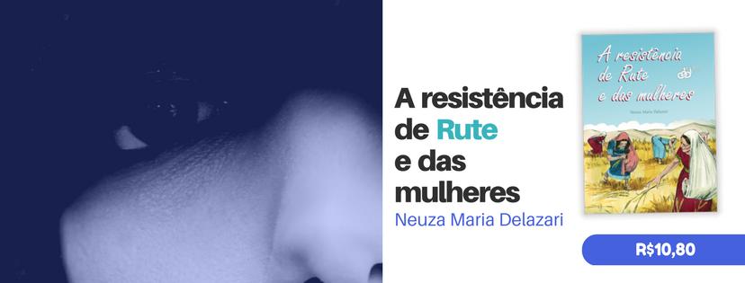 Rute e a resistência