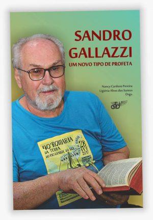 Livro Sandro Gallazzi um novo tipo de profeta