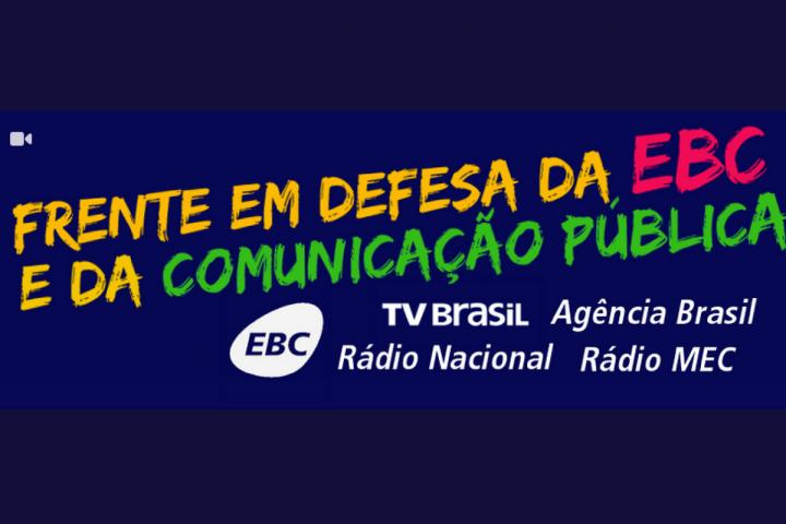 Nota Pública: Em defesa da EBC e da comunicação pública