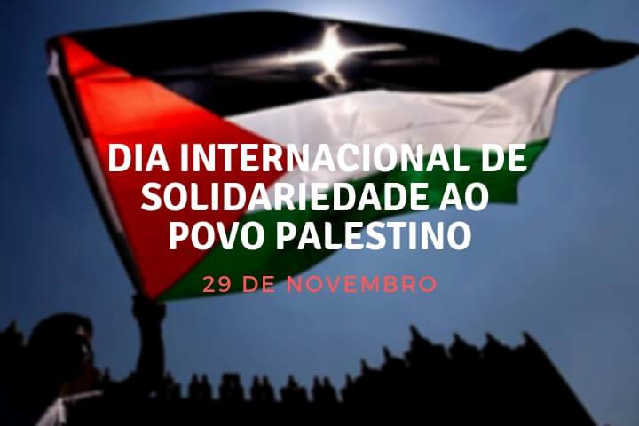 Dia Internacional de Solidariedade ao Povo Palestino é comemorado nesta quarta