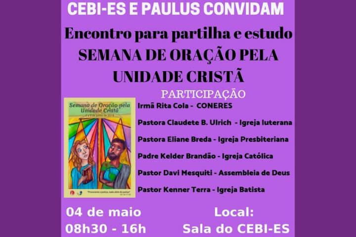 CEBI-ES Prepara a Semana de Oração pela Unidade Cristã/SOUC 2019