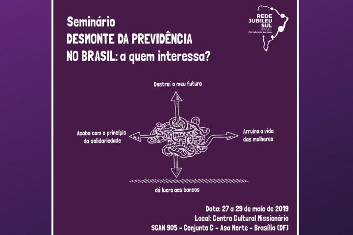 Rede Jubileu Sul Brasil abre inscrições para seminário sobre o desmonte da Previdência, em Brasília (DF)