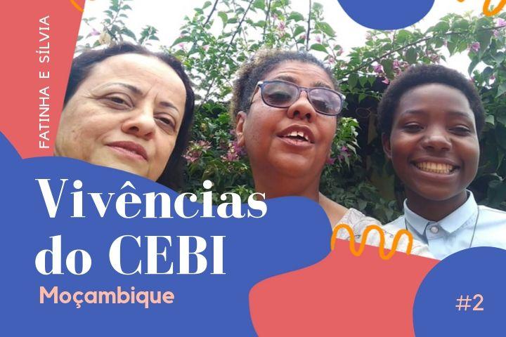 #2 Vivências do CEBI: Moçambique 2019