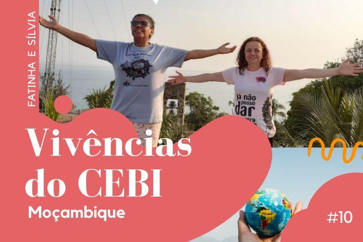 #10 Vivências do CEBI em Moçambique