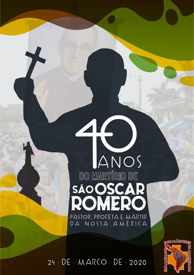 24/03/2020 – 40 anos do martírio de Dom Oscar Romero