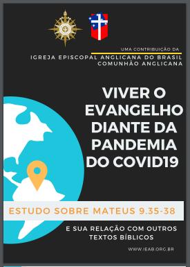 Viver o Evangelho diante da pandemia de COVID 19