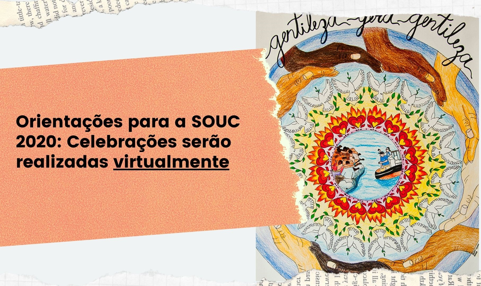 Orientações para a SOUC 2020: celebrações serão realizadas virtualmente
