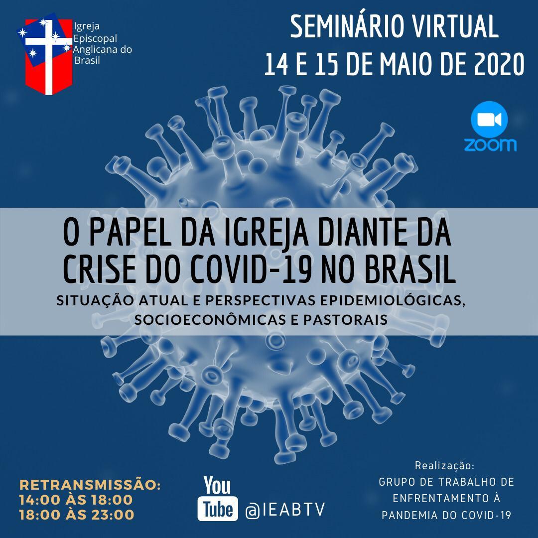 Semináro O papel da Igreja diante da crise do COVID-19 no Brasil.