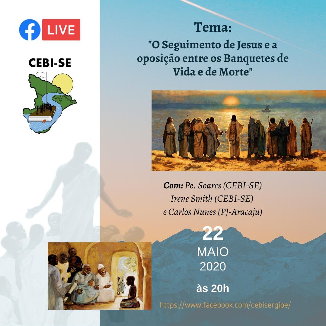 """CEBI SE – """"O seguimento de Jesus e a oposição entre os banquetes de vida e de morte"""""""