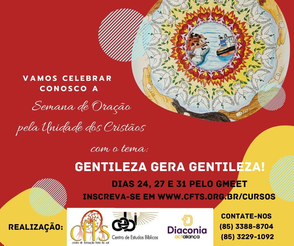 CEBI Ceará – Celebrará Semana de Oração pela Unidade dos Cristãos SOUC 2020