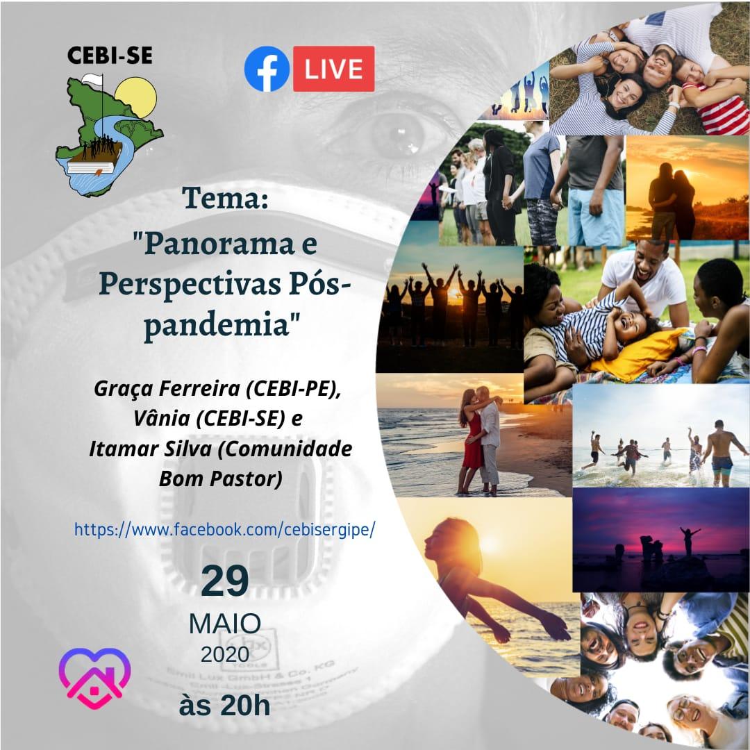 """CEBI SE fará live sobre o tema """"Panorama e perspectivas pós Pandemia"""""""