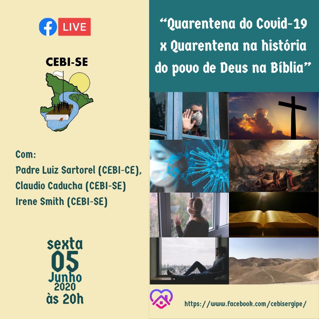 """CEBI SE realiza hoje live sobre """" Quarentena do Covid-19 x quarentena na história no povo de Deus na Bíblia"""""""