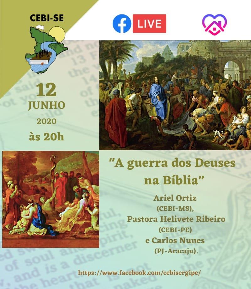 """CEBI Sergipe tem live hoje sobre """" A guerra dos deuses na Bíblia"""""""