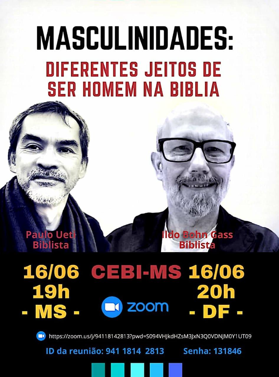 CEBI MS – realiza live sobre Masculinidades: diferentes jeitos de ser homem na Bíblia