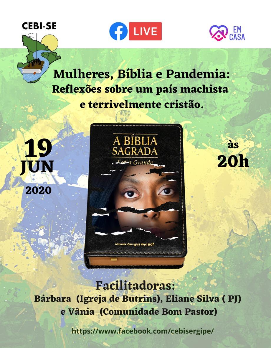 CEBI Sergipe: Mulheres, Bíbia e pandemia – Reflexões sobre um país machista e terrivelmente cristão(Live)