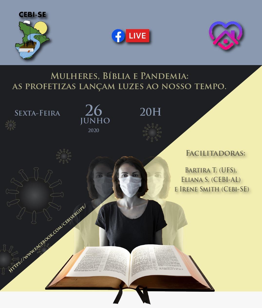 CEBI Sergipe : Mulheres , Bíblia e Pandemia – As profetizas laçam luzes ao nosso tempo