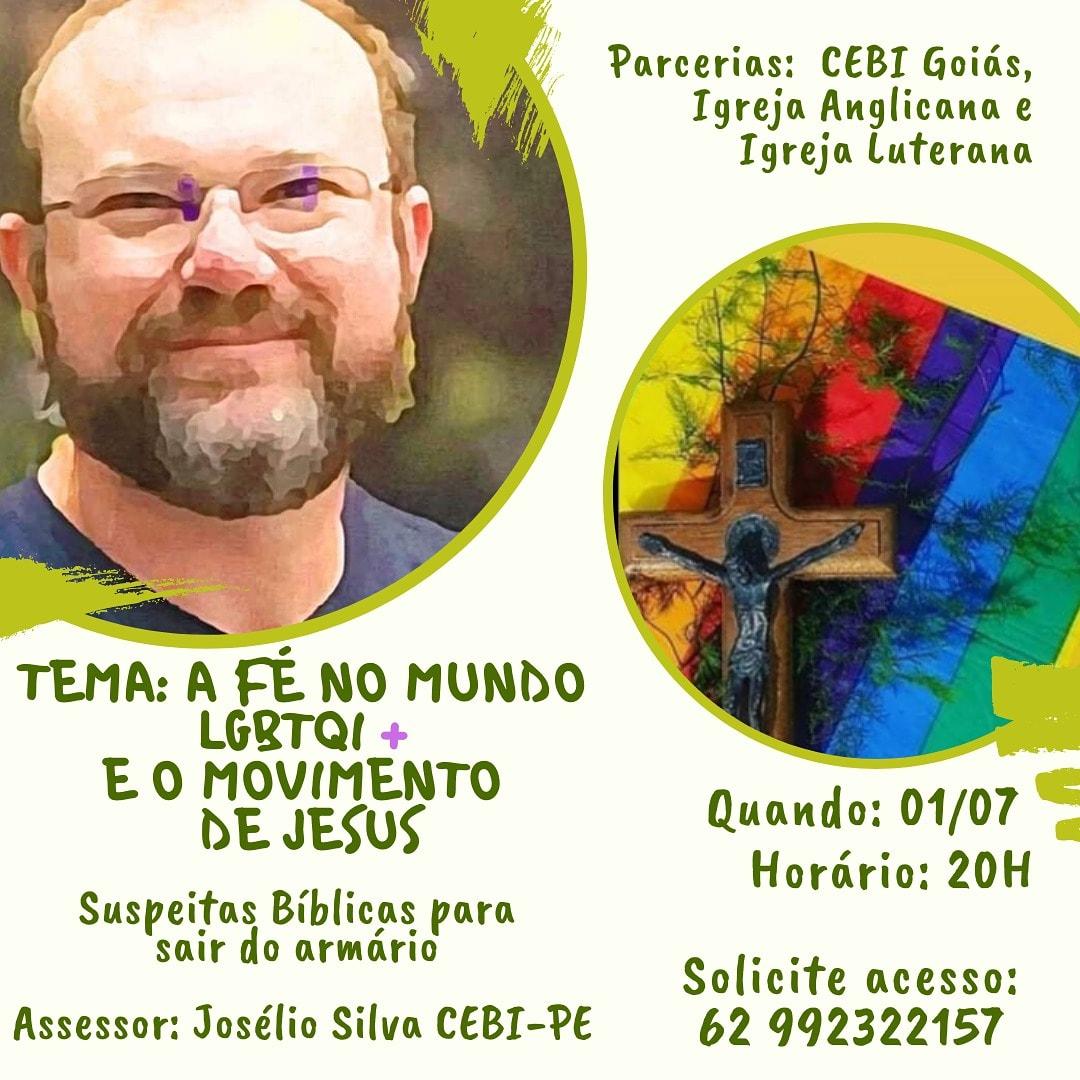 CEBI Goiás – A Fé no mundo LGBTQI+ e o movimento de Jesus(LIVE)