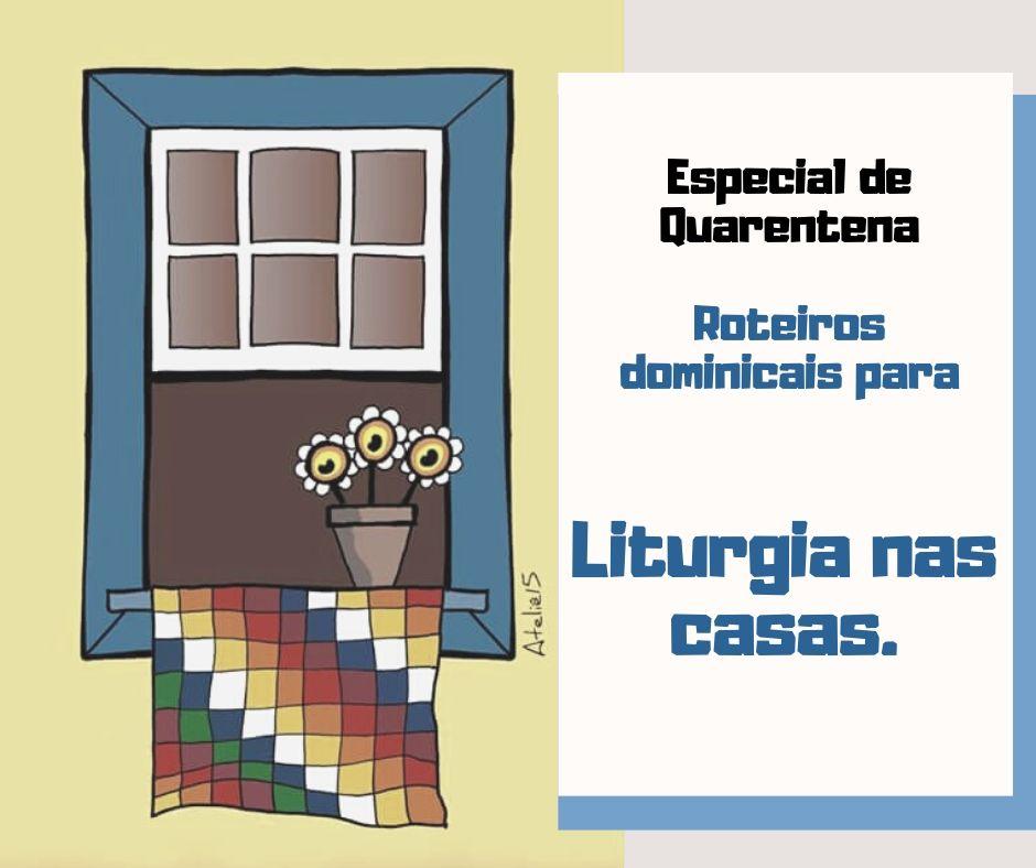 Liturgia nas casas : Domingo do Semeador – 15º do Tempo Comum – 2020