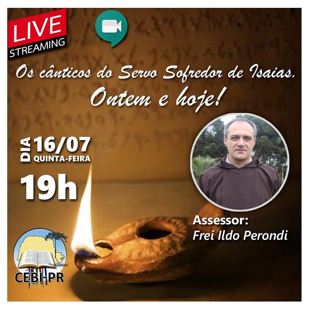 """CEBI Paraná – """"Os Cântigos do Servo Sofredor de Isaias-Ontem e hoje""""(Live)"""