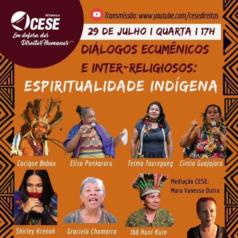"""""""Espiritualidade indígena"""" é tema  da  próxima live da CESE"""