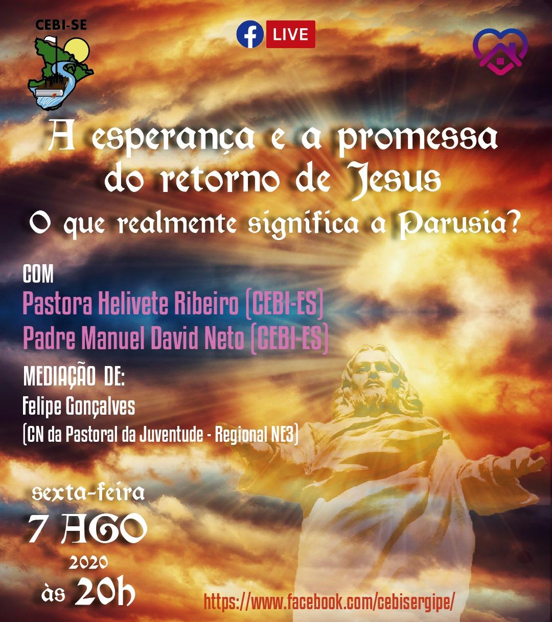 """CEBI Sergipe tem live sobre """"A esperança e a promessa do Retorno de Jesus"""""""