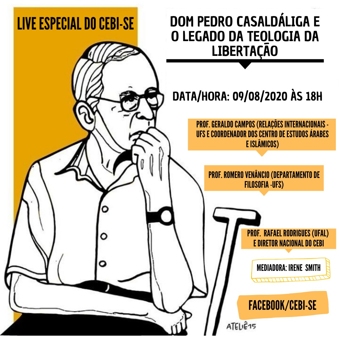 CEBI Sergipe  faz live sobre o legado de Dom Pedro Casaldáliga