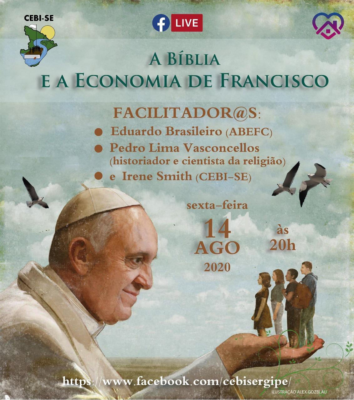 """""""A Bíblia e a Economia de Francisco"""" é tema da live do  CEBI Sergipe nesta sexta"""