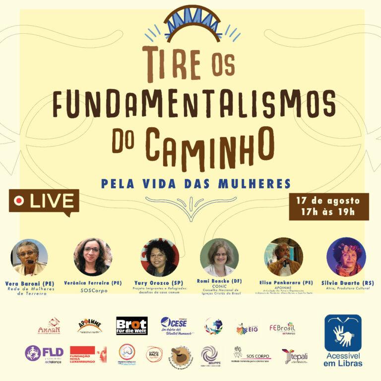 """Live de lançamento da Campanha TIRE OS FUNDAMENTALISMOS DO CAMINHO! Pela Vida das Mulheres"""""""