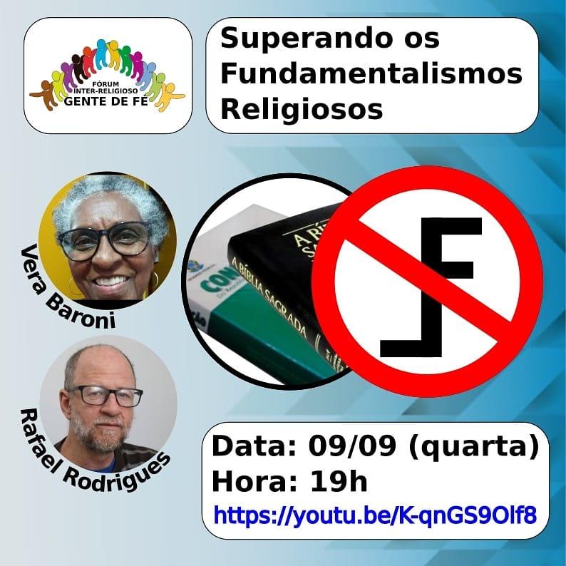 Fórum Inter-Religioso Gente de Fé realiza live sobre os fundamentalismos religiosos