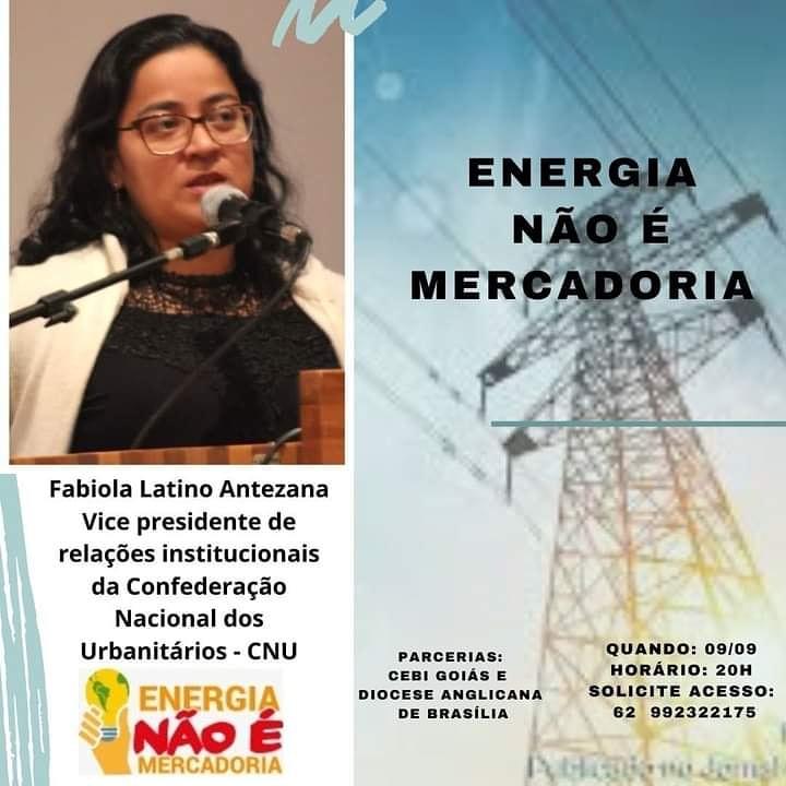 """""""Energia não é mercadoria !"""" é o tema da live do CEBI Goiás e Igreja Anglina nesta quarta"""