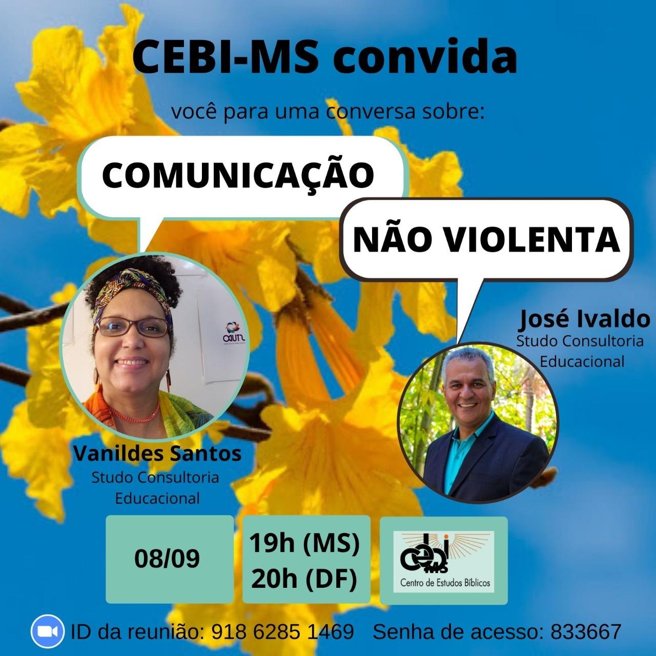 """""""Comunicação não violenta"""" é tema de live do CEBI Mato Grosso do Sul"""