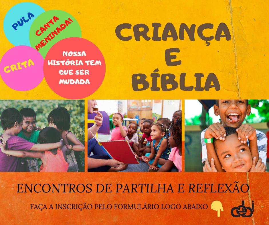 CEBI promoverá encontros para partilhar vivências  sobre Criança e Bíblia