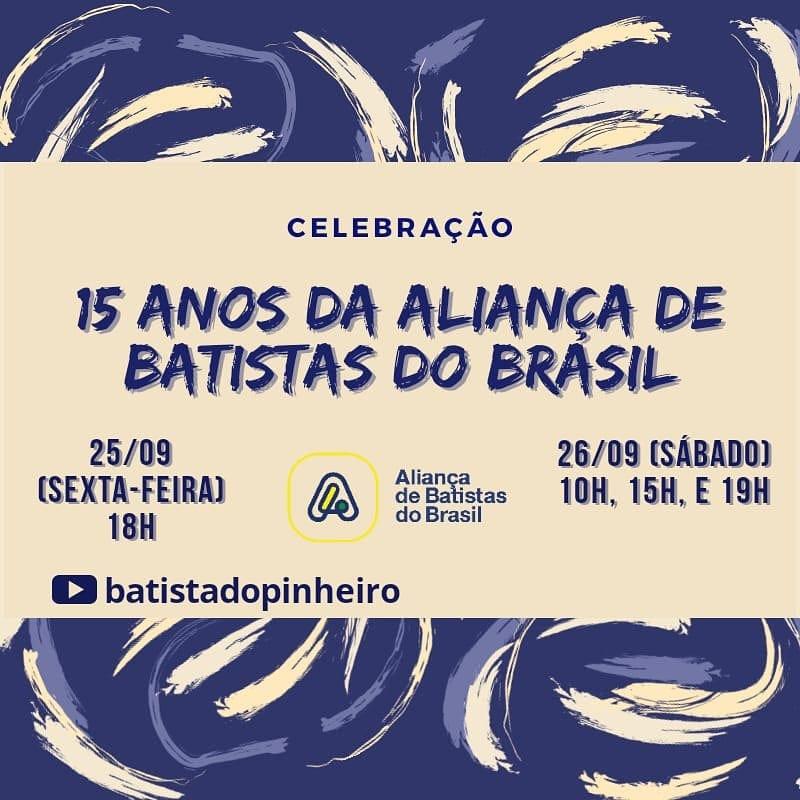 Celebração – 15 de Aliança de Batistas do Brasil
