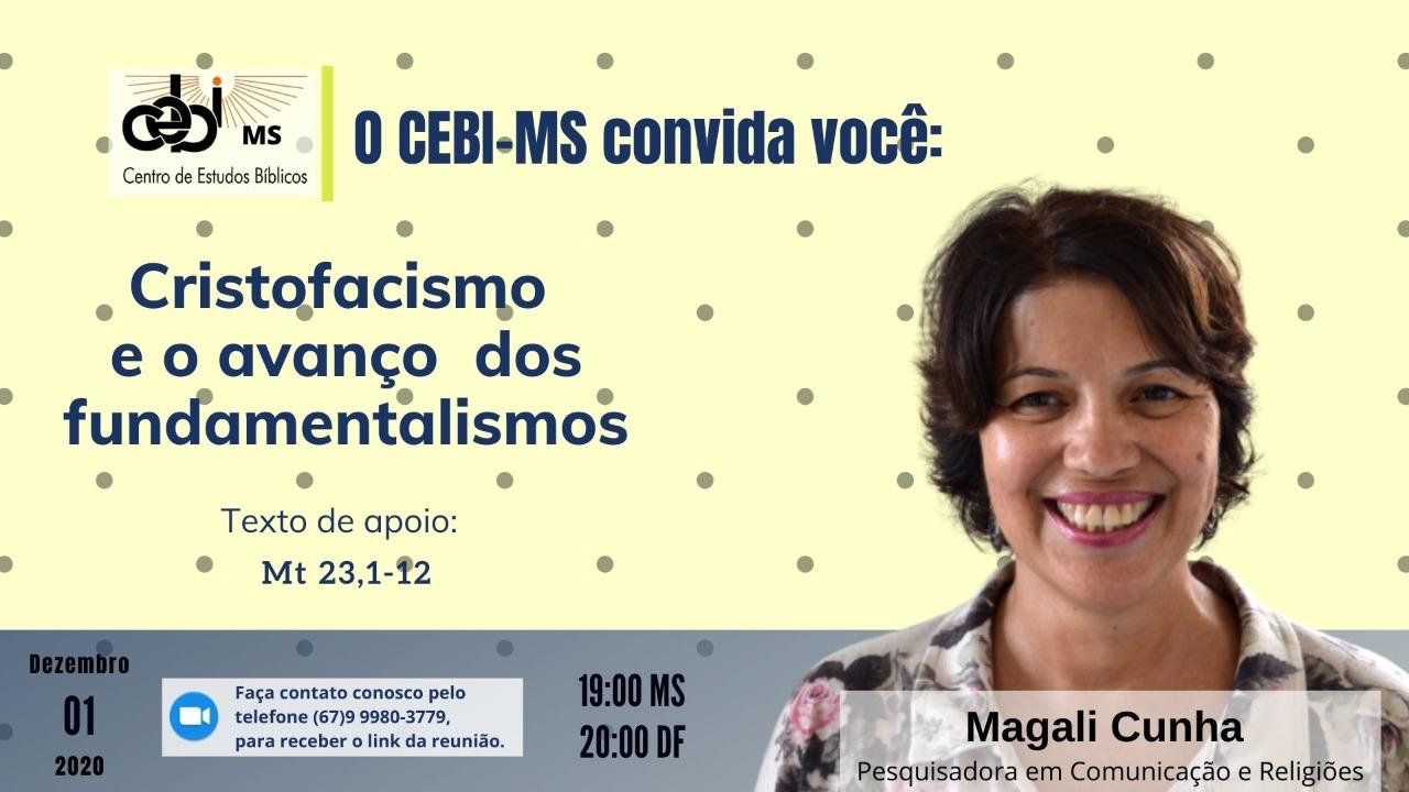 """""""Cristofacismo e o avanço dos fundamentalismos"""" é o tema da live do CEBI MS nesta terça(1)"""