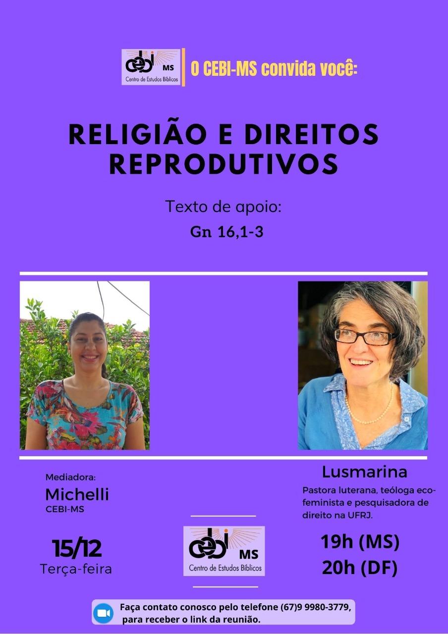"""""""Religião e Direito Reprodutivo """" é tema do estudo do CEBI MS, nesta terça(15)"""