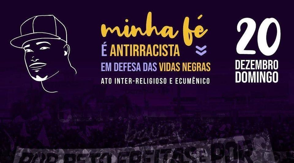 Celebração Inter-religiosa : Minha Fé é Antirracista – em Defesa de Todas as Vidas Negras