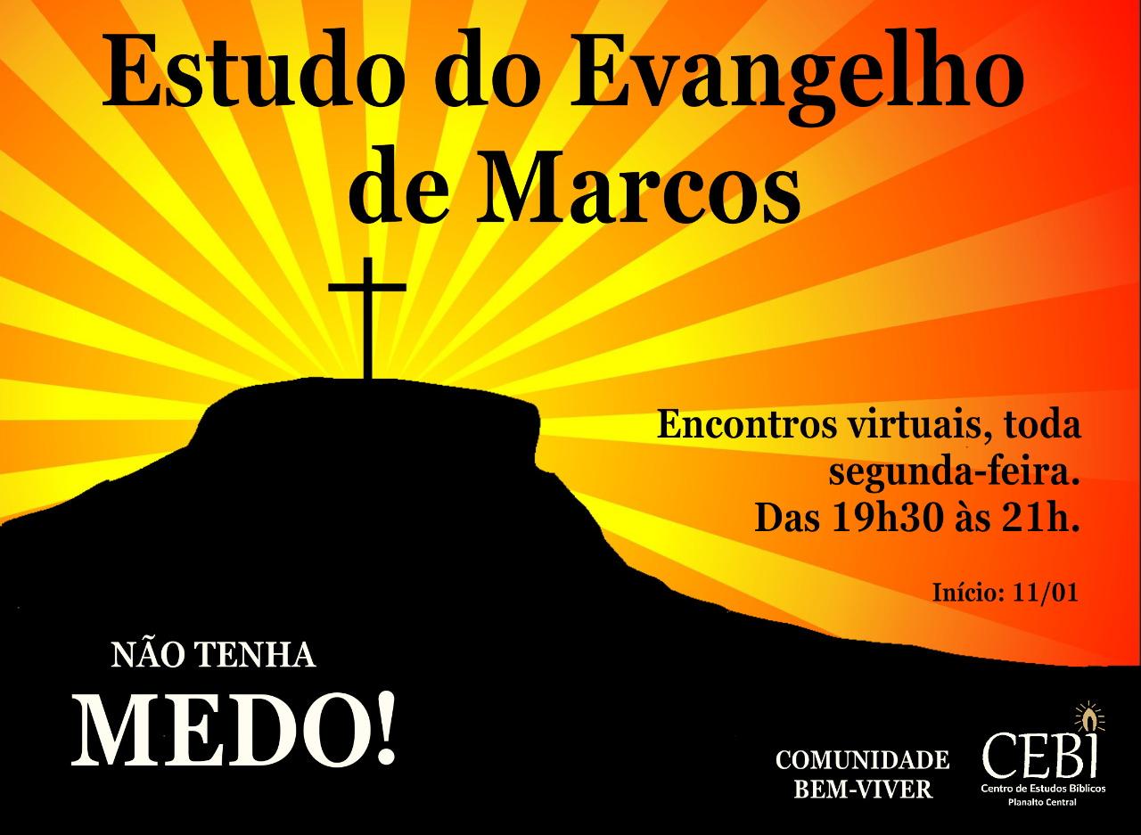 CEBI Planalto Central realizará  estudos virtuais sobre o Evangelho de Marcos