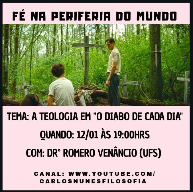 "Canal do Carlos Nunes(CEBI SE) no Youtube debaterá o filme ""O Diabo de cada dia"""