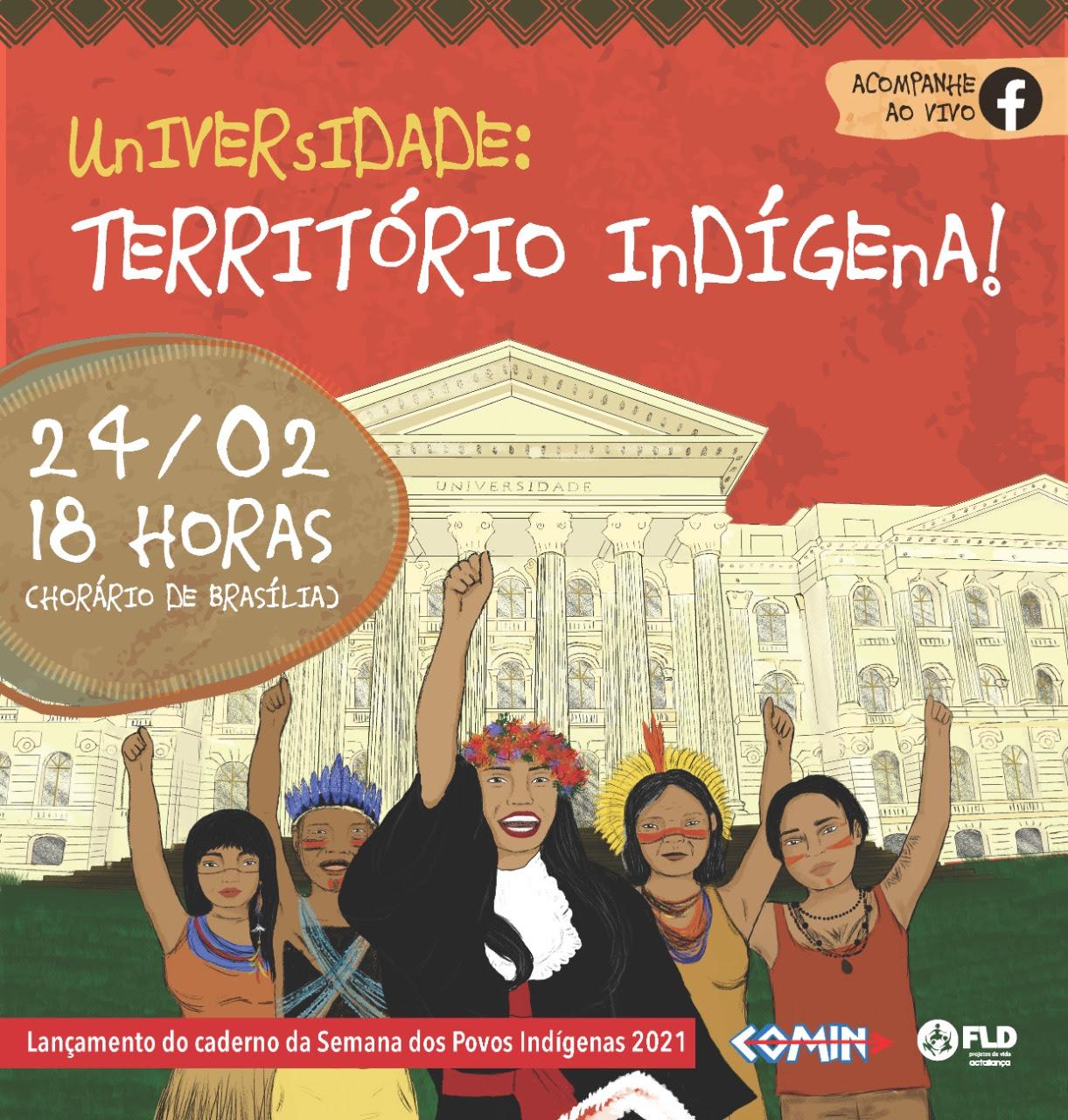 """Lançamento: Semana dos Povos Indígenas 2021 """"Universidade: território indígena!"""""""