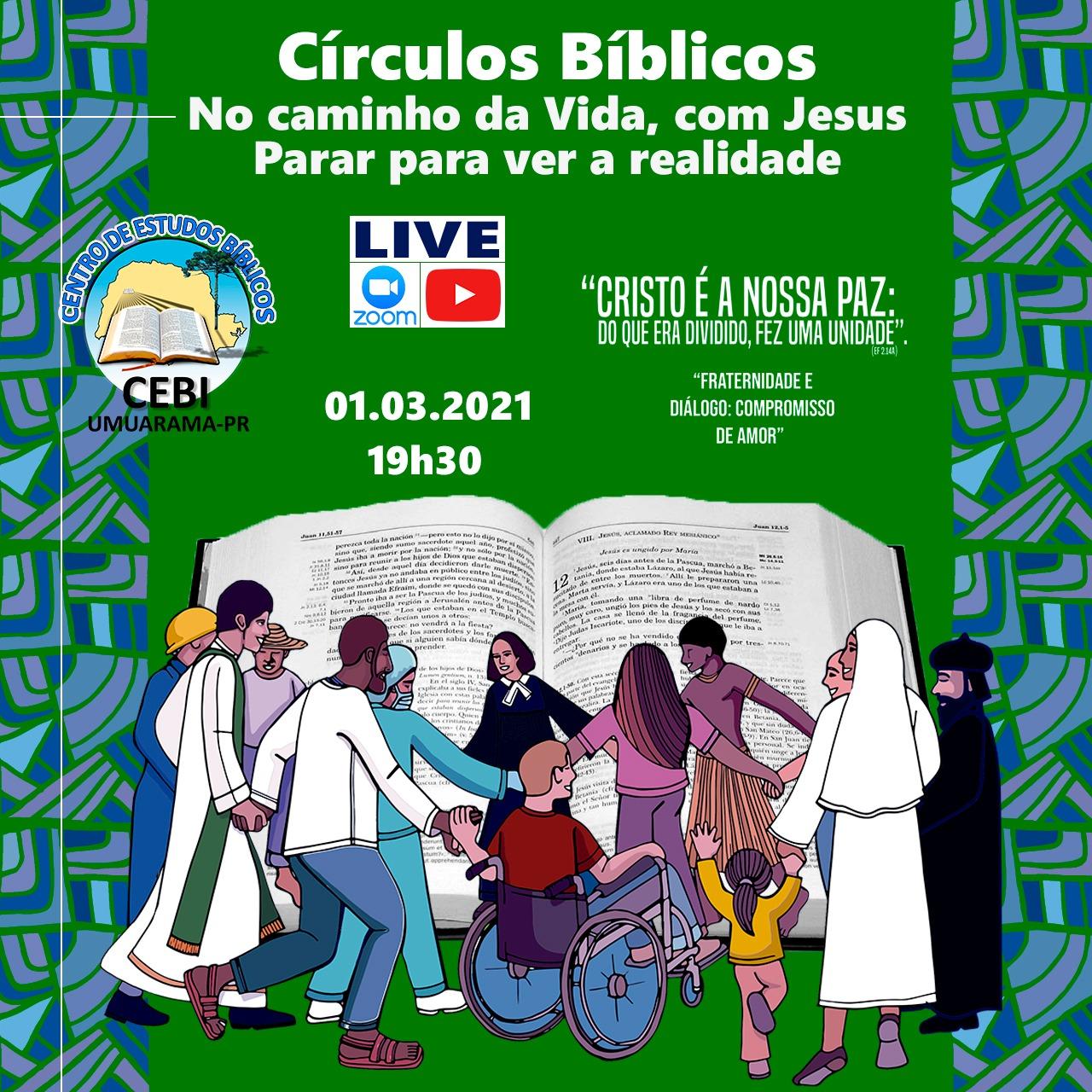 CEBI UMUARAMA: Ciranda de Círculos Bíblicos refletirá sobre a CFE 2021